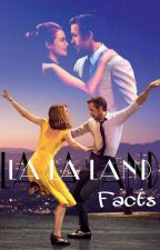 La La Land Facts by megan_cardg