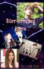 Star-crossed Love by ladykya