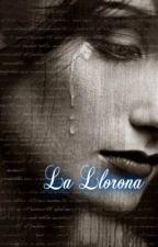 La Llorona by x_Hershey_Kisses_x