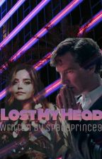 Lost My Head || an Oslock story by SpacePrince9
