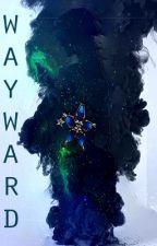 Wayward by KingdomsPath