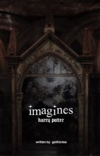 imagines Ϟ hp by wizvrds