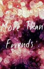 More Than Friends -Janiel- by MyneighborJaniel
