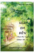 Ngày em đến - Tĩnh Phi Tuyết by nhuocnhuoc200