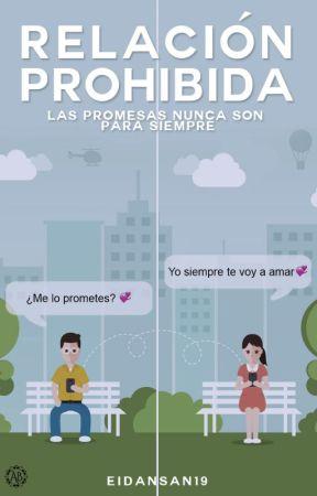 La Relación Prohibida by EidanSan19