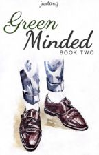 Green Minded (Book 2) by juxtAng