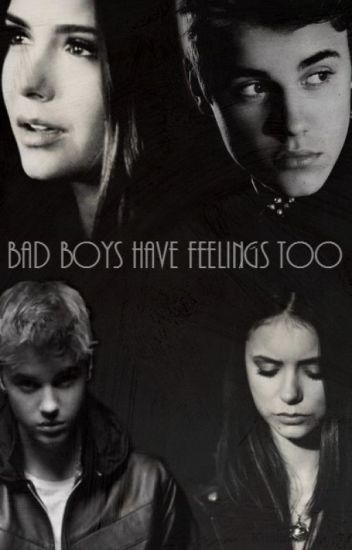 Bad Boys have feelings too