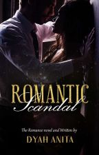 Romantic Scandal by dyahanitaprasetyo1