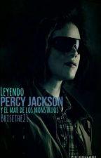 Leyendo Percy Jackson y el Mar de los Monstruos by Brisethe21