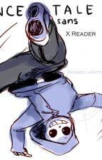 Try me! Dancetale Sans X Reader by xXIsabellaArtistXx