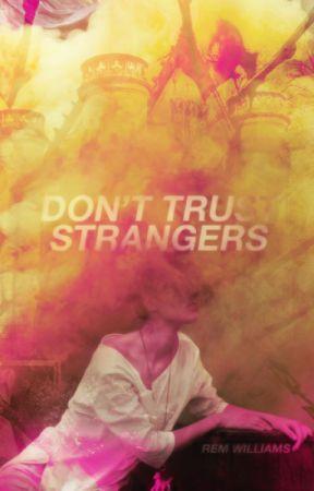 Don't Trust Strangers (#BattleTheBeast ) by lemvnade