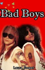 Bad Boys (Slaxl, Guns N Roses fanfic ) by Laura_Cooper