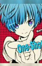 Assassination Classroom One-Shots (Request Allowed Exept For Dere Stuff ) by TheChocolateArmy