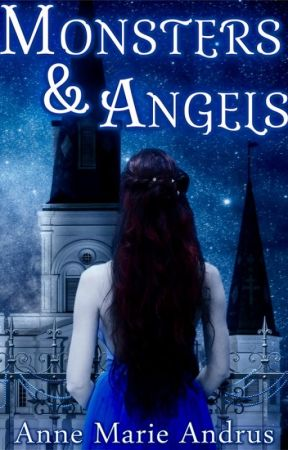 Monsters & Angels by Annie4242