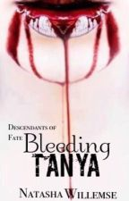 Bleeding Tanya by Tash91