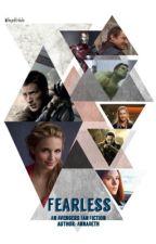 Fearless-An Avengers Fan Fiction by thejeditribute