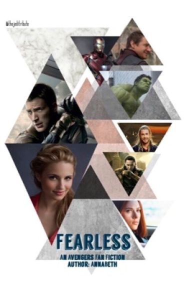 Fearless-An Avengers Fan Fiction