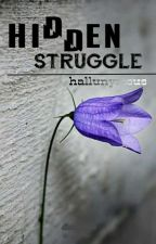 Hidden Struggle by hallunymous