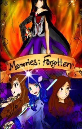 Memories: Forgotten by CrystalChan456