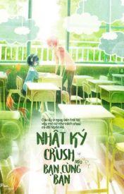 Đọc Truyện Nhật Ký Crush Bạn Cùng Bàn! - Mía