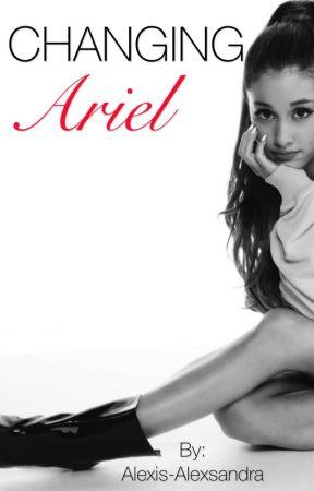Changing Ariel by Alexis-Alexsandra