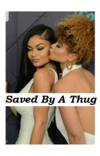 Saved by a thug by april3294