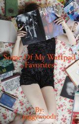 Some of my wattpad favorites by piggywood1