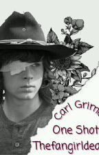 ✍One Shots E Imaginás »Carl Grimes«✍ by Thefangirldead