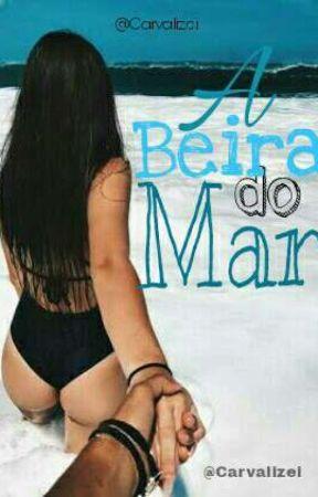 A Beira Do Mar by Carvalizei