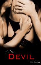 Miss Devil (Sequel to Mr. Devil) by xCookie17