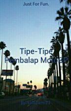 Tipe-Tipe Pembalap MotoGP by SaltZumi73