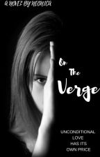 On The Verge by neonicafied