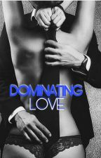 DOMINATING LOVE (MANAN DARK FF) by mehaklovely