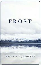 Frost by Beautiful_M0nster