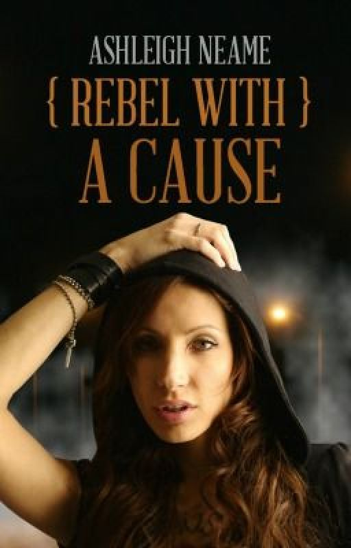 Rebel With A Cause [SAMPLE ONLY] by AshleighNeame