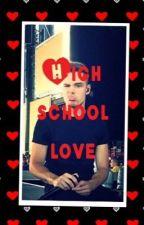 High School Love by curlystyles_liam00