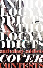 Anthology Addicts Cover Contests by AnthologyAddicts