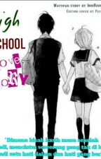 High School Love Story by indirahmawatiz