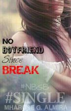 NBSB: No Boyfriend Since Break Up by sureyon