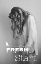 A fresh start by Cliffooordfreak