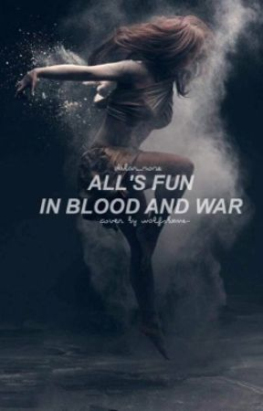 All's Fair In Blood And War [Creepypasta fanfic] by Dalar_Rose