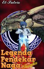 Legenda Pendekar Naga, Mungkin! by RizaelYotsuba