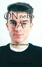 On nebo Já? w/ Kovy by MeryDrabkova