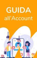 Guida all'Account di Wattpad by AmbassadorsITA