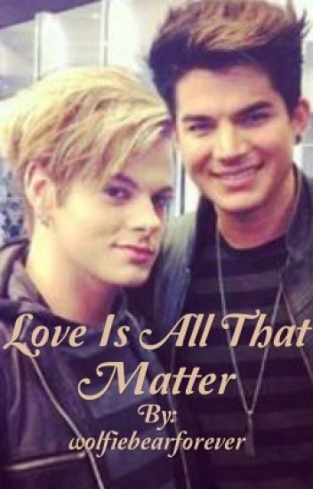 Love Is All That Matter
