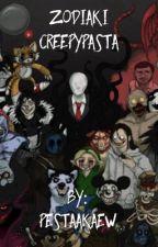 Creepypasta Zodiaki  by PestaakaEW