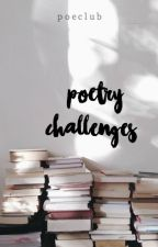 Poetry Challenges by poeclub