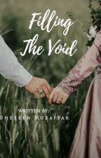 Filling The Void by Itz_Shehzeen