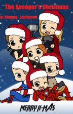The Avengers Christmas! (The Avengers One-shot) by Shayna_Holmes