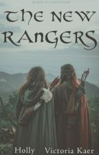 The New Rangers ~Completed~ by Crazy_People_410